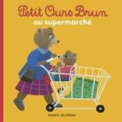 Petit Ours Brun au supermarché - Couverture - Format classique