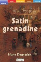 Satin grenadine - Couverture - Format classique