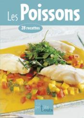 Les poissons ; 28 recettes - Couverture - Format classique