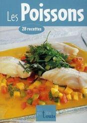 Les poissons ; 28 recettes - Intérieur - Format classique
