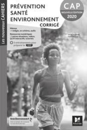 Les nouveaux cahiers ; prévention, santé, environnement ; CAP ; corrigé - Couverture - Format classique