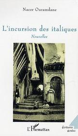 L'Incursion Des Italiques - Intérieur - Format classique