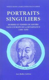 Portraits singuliers ; hommes et femmes de savoirs dans l'Europe de la Renaissance 1400-1650 - Intérieur - Format classique