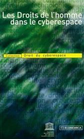 Les Droits De L'Homme Dans Le Cyberespace - Couverture - Format classique
