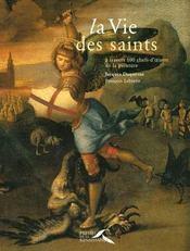 La vie des saints a travers 100 chefs d'oeuvre de la peinture - Intérieur - Format classique
