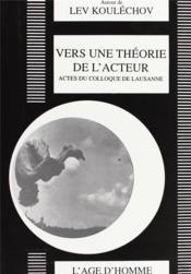 Vers Une Theorie De L'Acteur - Couverture - Format classique