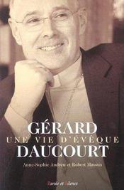 Gerard daucourt-une vie d'eveque - Intérieur - Format classique