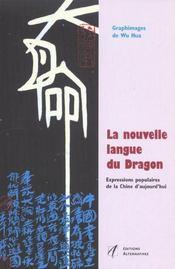 La Nouvelle Langue Du Dragon - Intérieur - Format classique