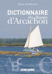 Dictionnaire du bassin d'arcachon - Couverture - Format classique