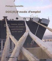 Doc(k)s, mode d'emploi ; histoire, formes & sens des poésies expérimentales au XXe siècle - Couverture - Format classique