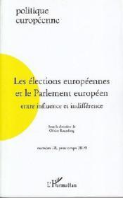 REVUE POLITIQUE EUROPEENNE N.28 ; les élections européennes et le Parlement européen entre influence et indifférence - Couverture - Format classique