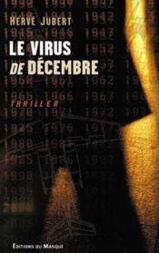Le Virus De Decembre - Couverture - Format classique
