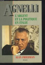 Agnelli et l'argent politique - Couverture - Format classique