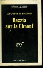 Razzia Sur La Chnouf. Collection : Serie Noire N° 193 - Couverture - Format classique
