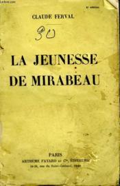 La Jeunesse De Mirabeau. - Couverture - Format classique