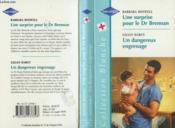 Une Surprise Pour Le Dr Brennan Suivi De Un Dangereux Engrenage (Brennan Baby - Tomorrow'S Child) - Couverture - Format classique