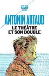Le théâtre et son double - Couverture - Format classique