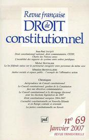 REVUE FRANCAISE DE DROIT CONSTITUTIONNEL N.69 ; droit constitutionnel national, droit communautaire, CEDH, Charte des Nations Unies ; l'instabilité des rapports de système entre ordres juridiques - Intérieur - Format classique
