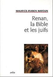 Renan, La Bible Et Les Juifs - Couverture - Format classique