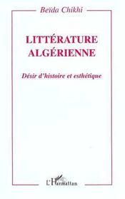 Litterature Algerienne ; Desir D'Histoire Et Esthetique - Intérieur - Format classique