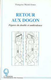 Retour Au Dogon ; Figures Du Double Et Ambivalence - Intérieur - Format classique