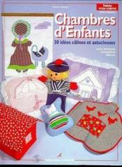 Chambres d'enfants ; 30 idées câlines et astucieuses - Couverture - Format classique