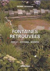 Fontaines et lavoirs ; anglet, bayonne, biarritz - Couverture - Format classique