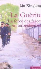 La Guerite ; La Force Des Farces En Terre Chinoise - Intérieur - Format classique