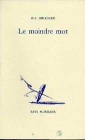 Moindre Mot (Le) - Couverture - Format classique