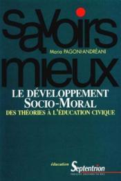 Le developpement socio-moral des theories a l'education civique - Couverture - Format classique