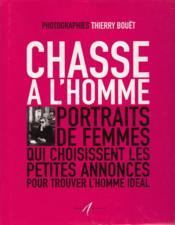Chasse A L'Homme (Portraits De Femmes Qui Choisissent Les Petit - Couverture - Format classique
