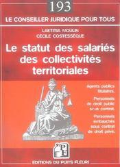 Le statut des salaries des collectivites territoriales.agents publics titulaires - Intérieur - Format classique