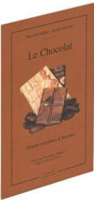 Le chocolat ; histoires, anecdotes et recettes - Couverture - Format classique