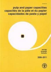 Pulp and paper capacities survey 20062011 trilingual en fr es - Couverture - Format classique