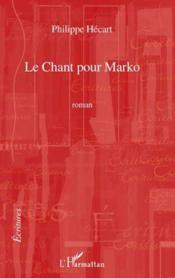 Chant pour Marko - Couverture - Format classique