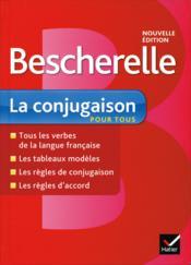 BESCHERELLE ; la conjugaison pour tous - Couverture - Format classique