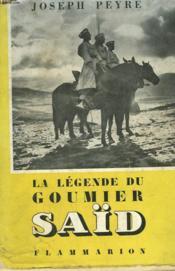 La Legende Du Goumier Saïd. - Couverture - Format classique