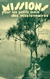 MISSIONS POUR LES PETITS AMIS DES MISSIONNAIRES, 6e ANNEE, N° 2, FEV. 1938 - Couverture - Format classique