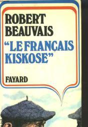 Le Francais Kiskose - Couverture - Format classique