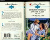 Faites Moi Confiance Docteur Blake Suivi De La Magie Du Passe (No Shadow Of Doubt - Heart Specialist) - Couverture - Format classique