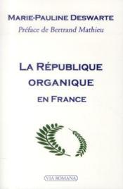La République organique en France - Couverture - Format classique