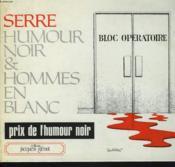 Humour noir et hommes en blanc... .. 1. Humour noir et hommes en blanc... - Couverture - Format classique