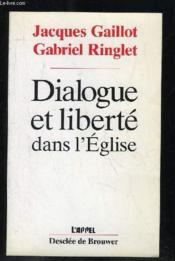 Dialogue et liberte dans l'eglise - Couverture - Format classique