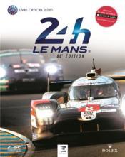 24 heures du Mans le livre officiel (édition 2020) - Couverture - Format classique