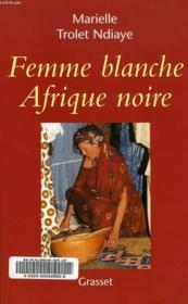 Femme blanche, Afrique noire - Couverture - Format classique