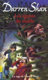 La saga de Darren Shan t.3 ; les égoûts du diable - Intérieur - Format classique