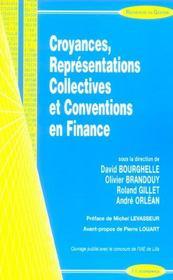 Croyances, Representations Collectives Et Conventions En Finance - Intérieur - Format classique