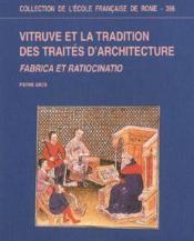 Vitruve et la tradition des traités d'architecture - Couverture - Format classique