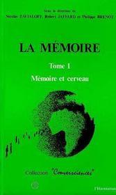 Memoire (la) Tome 1 Memoire Et Cerveau - Intérieur - Format classique