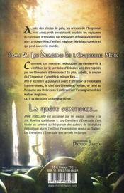Les chevaliers d'Emeraude T.2 ; les dragons de l'empereur noir - 4ème de couverture - Format classique